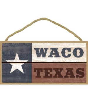 "Texas Flag - ""Waco Texas"" 5x10"