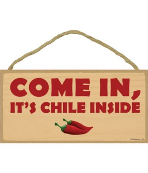 Come in, it's chile inside 5x10