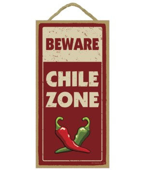 Beware - Chile Zone 5x10