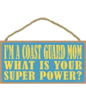 I'm a Coast Guard Mom What is your super