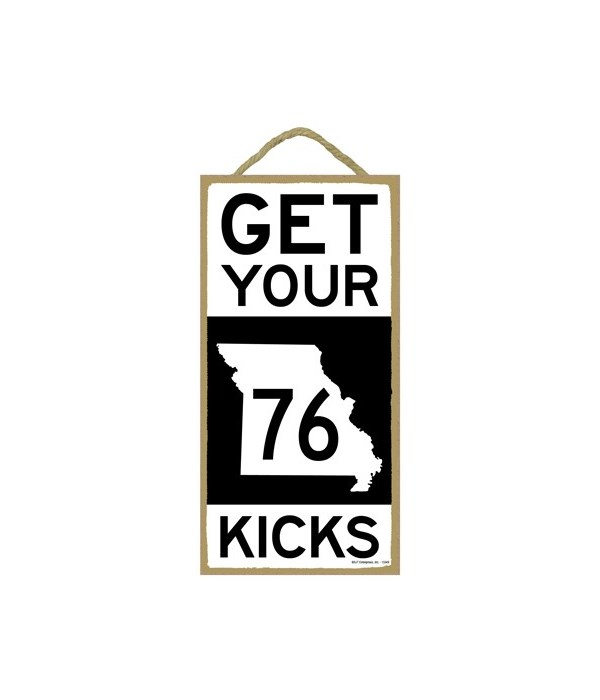 GET YOUR KICKS ROUTE 76 (black and white