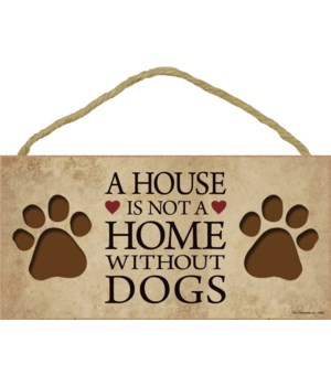 A house is not a home without Dogs 5x10