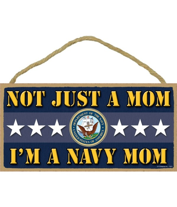 not just a Mom, I'm a Navy Mom 5x10