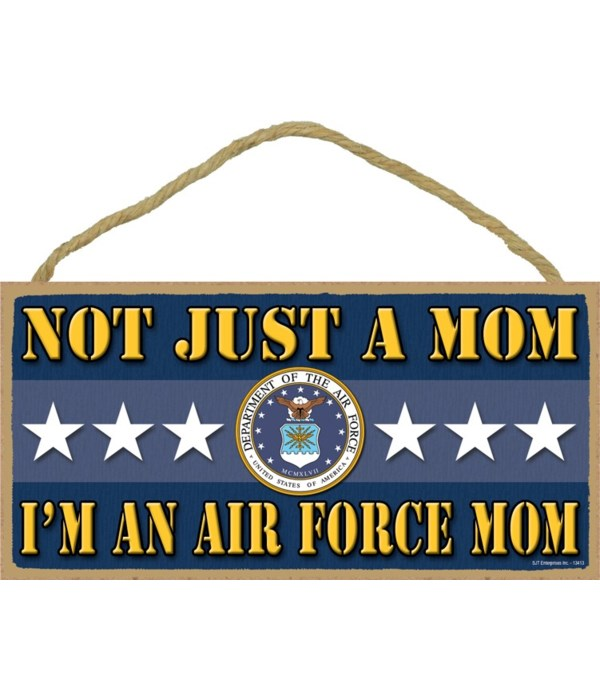 not just a Mom, I'm an Air noorce Mom 5x