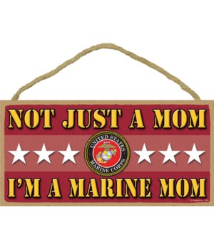 not just a Mom, I'm a Marine Mom 5x10