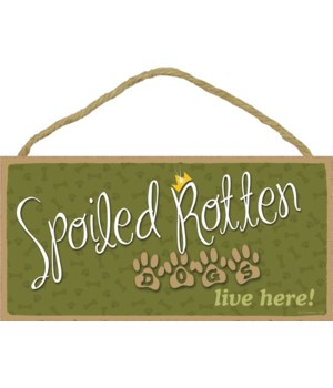 Spoiled rotten Dogs live here! 5x10