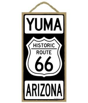 Historic ROUTE 66 Yuma, Arizona (black a