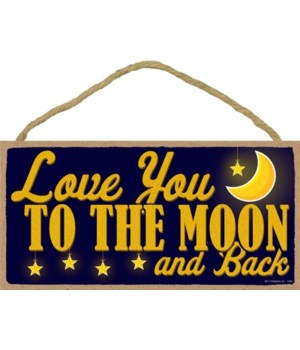 Love you to the Moon and Back - Blue wit