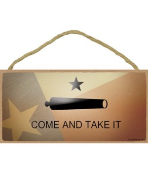 Texas - Come and Take it - Cannon with T