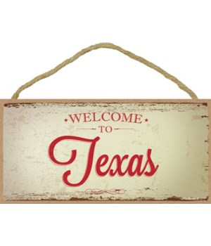 Texas - Welcome to Texas - Red writing w