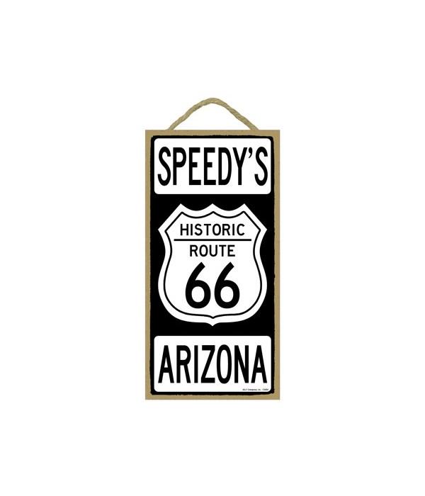 Speedy's, Arazona - Route 66 Road Sign 5
