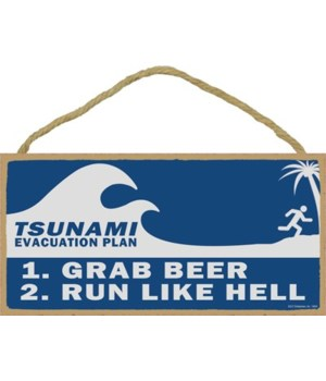 Tsunami Evacuation Plan: Grab beer, run