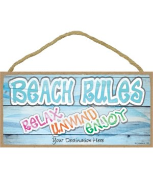 Beach rules - relax - unwind - enjoy 5x1
