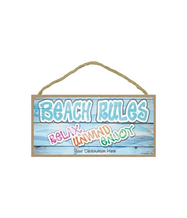 Beach rules - relax - unwind - enjoy 5x1