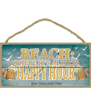 Beach: where it's always happy hour - be