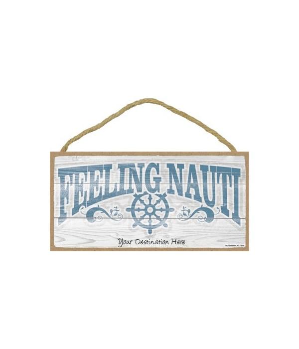 Feeling Nauti - nautical boat wheel 5x1