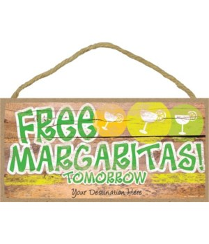 Free Margarita's! tomorrow - green and y