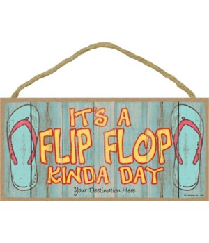It's a flip-flop kinda day - flip-flops