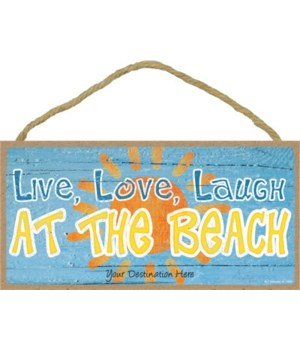 Live, love, laugh at the beach - blue wi