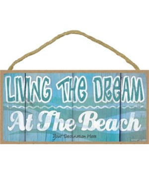 Living the dream at the beach - white sq