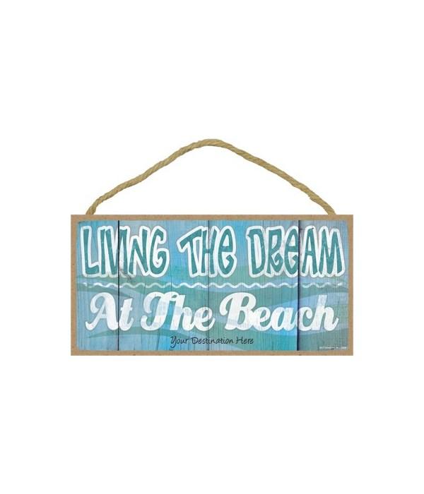 Living the dream at the beach - white sq