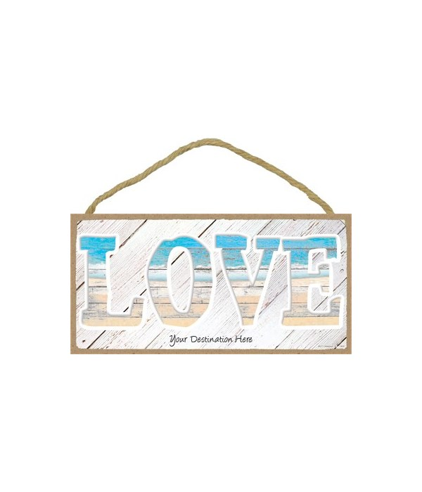 LOVE - beach themed with white-washed wo