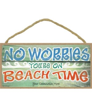 No worries, you're on beach time - white