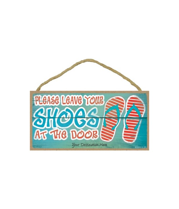 Please leave your shoes at the door - re
