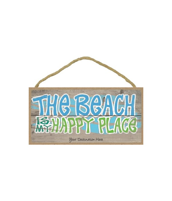 The beach is my happy place 5x10