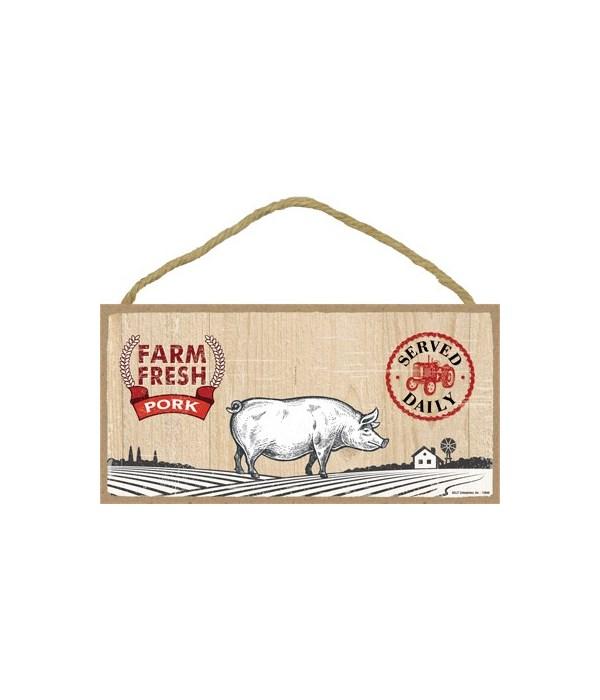 Farm Fresh Pork 5x10 sign