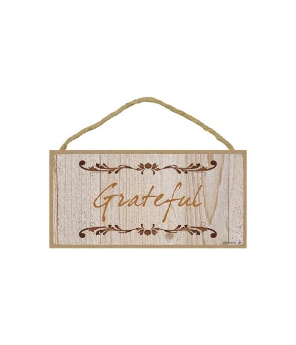 Grateful 5x10 sign