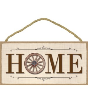 HOME 5x10 sign