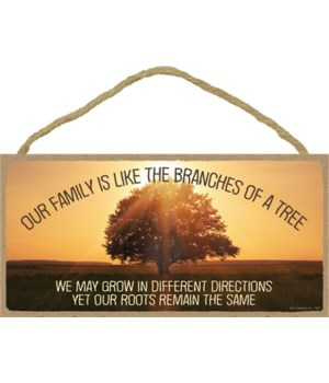 Our family is like the branches  5x10 si