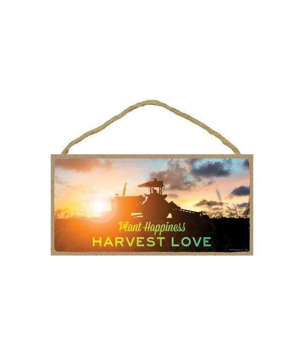Plant happiness Harvest love 5x10 sign