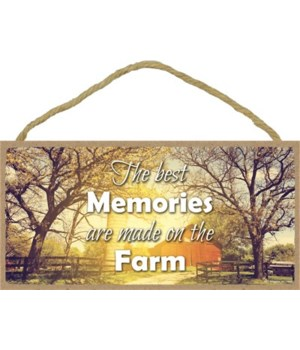 The best memories are made 5x10 sign
