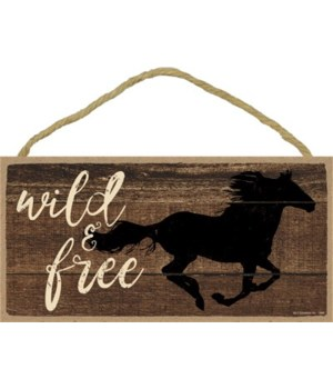 Wild & free (horse running) 5x10 sign
