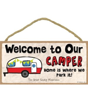 Welcome to our Camper - Home is where we