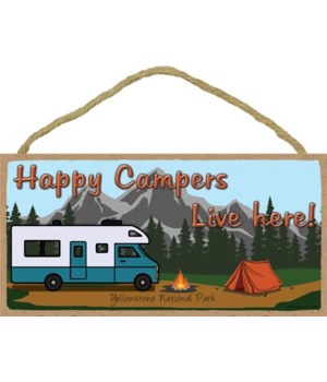 Happy Campers Live Here - Mountain camp
