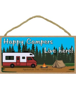 Happy Campers Live Here - Blue sky camp