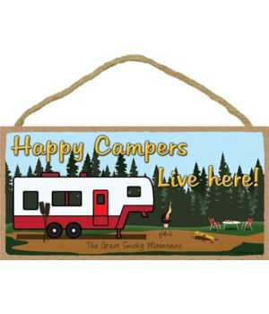 Happy Campers Live Here - Camping scene