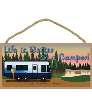 Life is Better in a Camper - Dusk Lake w