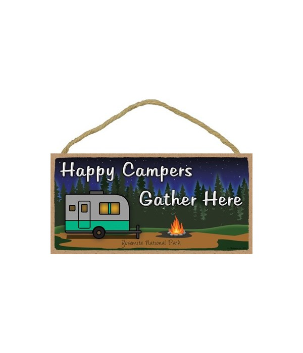 Happy Campers Gather Here - Night campfi
