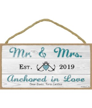 Mr. & Mrs. (est. 2019) Anchored in Love