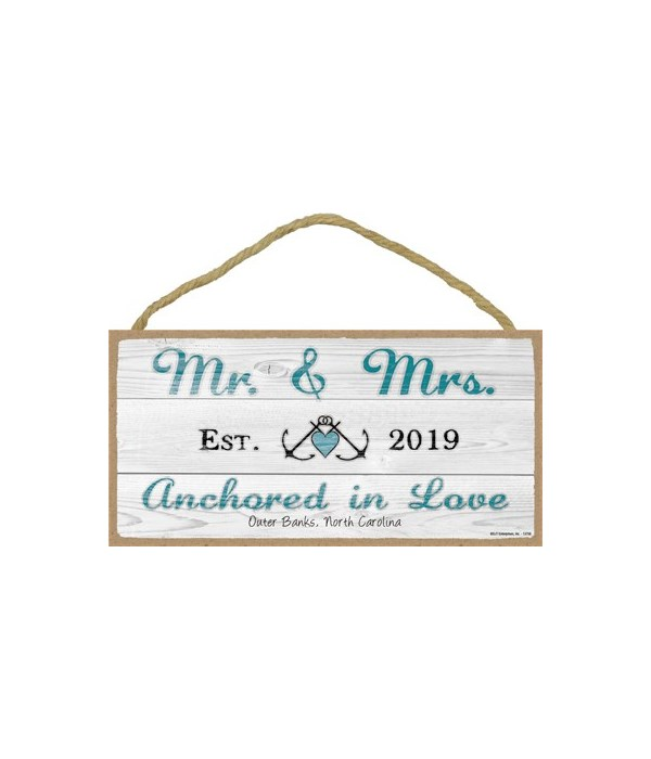 Mr. & Mrs. (est. 2019) Anchored in Love