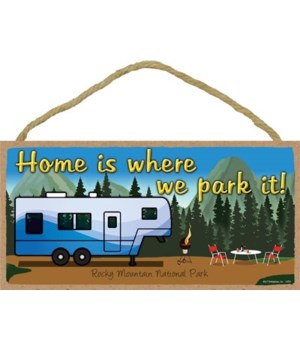 Home is where we park it! - Trailer with