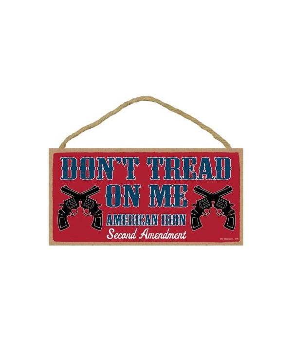 Don't Tread On Me-American Iron... 5x10