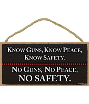 Know Guns, Know Peace, Know... 5x10
