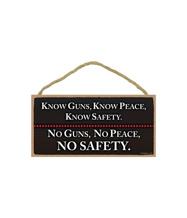 Know Guns, Know Peace, Know... 5x10