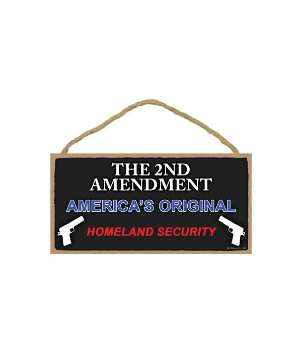 2nd Amendment-America's Original... 5x10