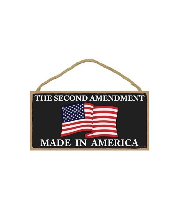 2nd Amendment-Made in America 5x10